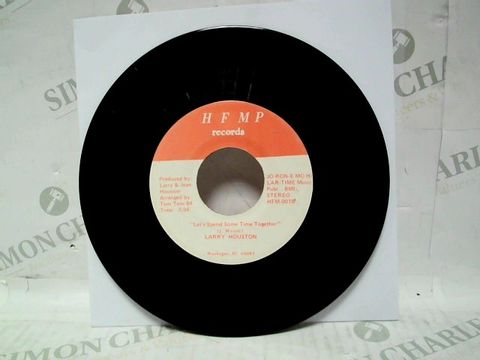 """LARRY HOUSTON LET'S SPEND SOME TIME TOGETHER/GIVE ME SOMETHING TO GO ON 7"""" VINYL"""