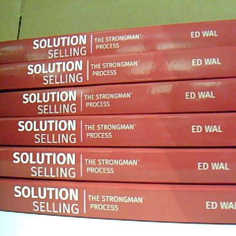 ASSORTMENT OF 8 BOOKS TO INCLUDE, 6 SOLUTION SELLING THE STRONGMAN PROCESS AND THE BIG PICTURE