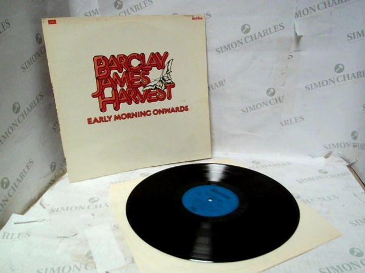 "BARCLAY JAMES HARVEST EARLY MORNING ONWARDS 12"" VINYL ALBUM"