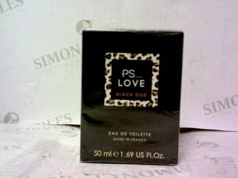 BOXED PS....LOVE BLACK OUD EAU DE TOILETTE 50ML