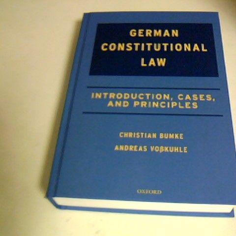 GERMAN CONSITIUTIONAL LAW OXFORD BOOK OCTOBER 2018